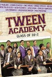 Tween Academy: Class of 2012 Poster