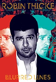 Robin Thicke: Blurred Lines(2013) Poster - Movie Forum, Cast, Reviews