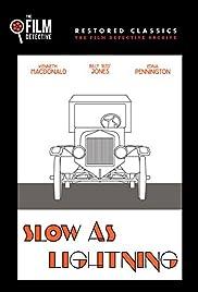 Slow as Lightning Poster