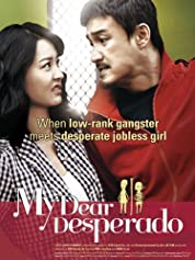 My Dear Desperado (2010)