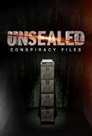 Unsealed: Conspiracy Files Poster - TV Show Forum, Cast, Reviews