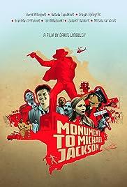 Spomenik Majklu Dzeksonu(2014) Poster - Movie Forum, Cast, Reviews