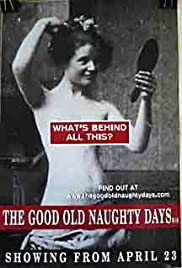 The Good Old Naughty Days Poster
