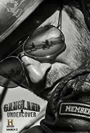 Gangland Undercover Poster - TV Show Forum, Cast, Reviews