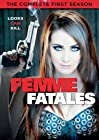 """""""Femme Fatales"""""""