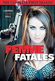 Femme Fatales Poster - TV Show Forum, Cast, Reviews
