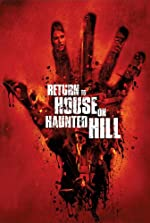 Return to House on Haunted Hill(2007)
