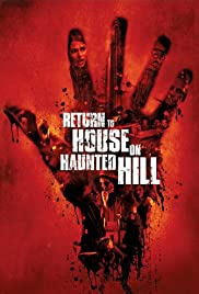 Return to House on Haunted Hill (2007) Poster - Movie Forum, Cast, Reviews