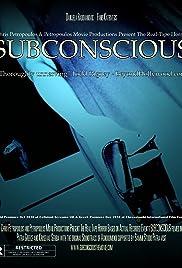 Subconscious(2010) Poster - Movie Forum, Cast, Reviews