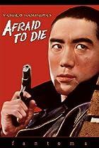 Image of Afraid to Die