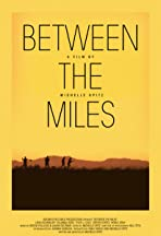 Between the Miles