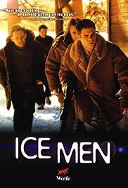 Ice Men(2004) Poster - Movie Forum, Cast, Reviews