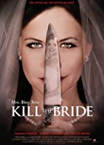 You May Now Kill the Bride(1970)