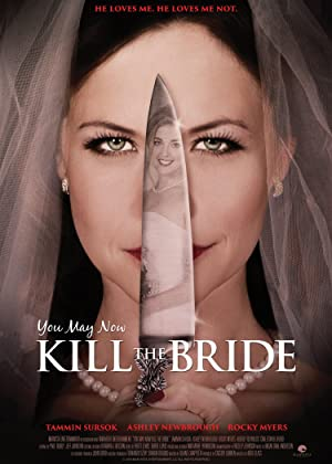 You May Now Kill the Bride (2016)