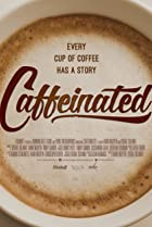 Image of Caffeinated