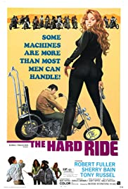 The Hard Ride (1971) Poster - Movie Forum, Cast, Reviews
