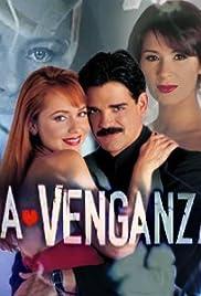 La Venganza Poster