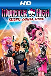 Monster High: Frights, Camera, Action! (Hindi)