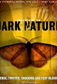 Dark Nature (2009) Poster - Movie Forum, Cast, Reviews
