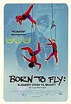 Primary image for Born to Fly: Elizabeth Streb vs. Gravity