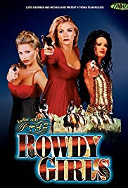 The Rowdy Girls Poster