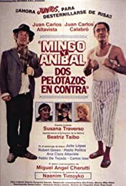 Mingo y Anibal, dos pelotazos en contra Poster