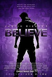 Justin Bieber's Believe(2013) Poster - Movie Forum, Cast, Reviews