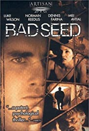 Bad Seed (2000) Poster - Movie Forum, Cast, Reviews