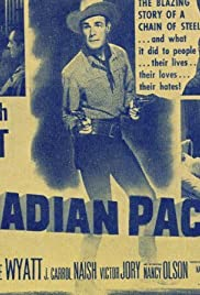 Canadian Pacific (1949) Poster - Movie Forum, Cast, Reviews