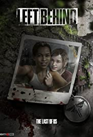The Last of Us: Left Behind (2014) Poster - Movie Forum, Cast, Reviews