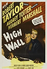 High Wall (1947) Poster - Movie Forum, Cast, Reviews