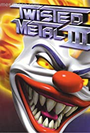 Twisted Metal III(1998) Poster - Movie Forum, Cast, Reviews
