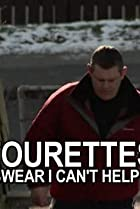 Image of Tourettes: I Swear I Can't Help It