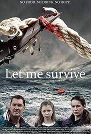 Let Me Survive Poster