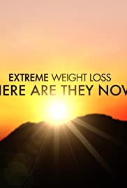 Extreme Makeover: Weight Loss Edition - Where Are They Now? Poster