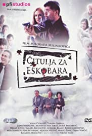 Citulja za Eskobara (2008) Poster - Movie Forum, Cast, Reviews