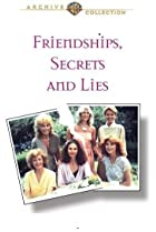 Image of Friendships, Secrets and Lies