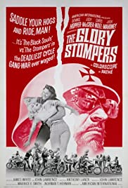 The Glory Stompers (1967) Poster - Movie Forum, Cast, Reviews