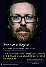 Frankie Boyle: Hurt Like You've Never Been Loved