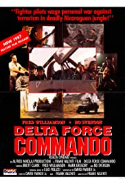 Delta Force Commando(1988) Poster - Movie Forum, Cast, Reviews