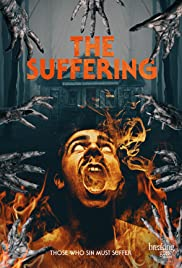 The Suffering (2016) Poster - Movie Forum, Cast, Reviews