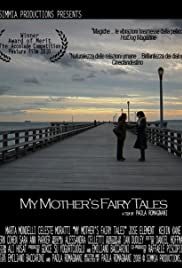 My Mother's Fairy Tales Poster