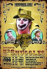 Goodbye Mr Snuggles Poster