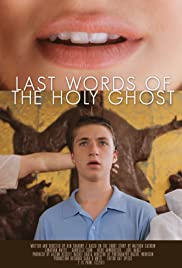 Last Words of the Holy Ghost Poster
