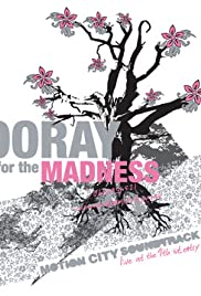 Hooray for the Madness Poster