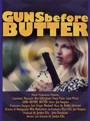 Guns Before Butter (2005)