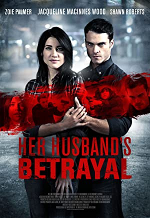Betrayal (2013) Download on Vidmate