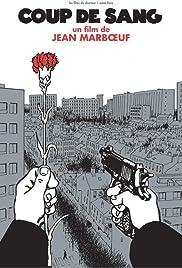 Coup de sang Poster