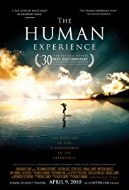 The Human Experience (2008) Poster - Movie Forum, Cast, Reviews
