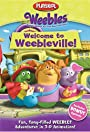 Weebles: Welcome to Weebleville